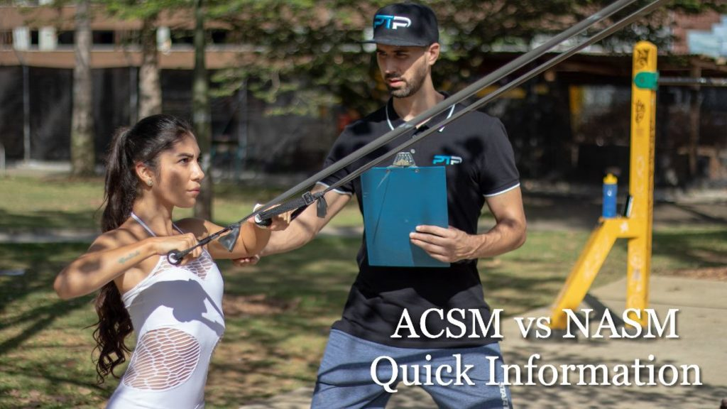ACSM vs NASM Quick Information