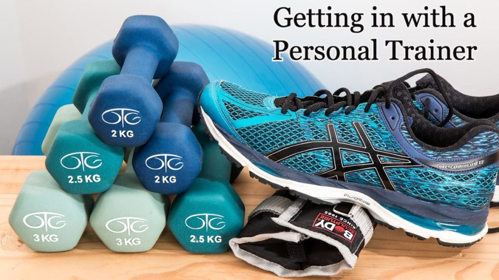 Getting in with a Personal Trainer