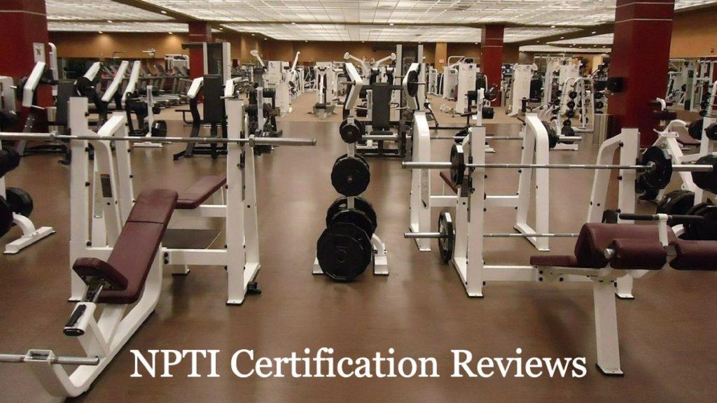 NPTI Certification Reviews