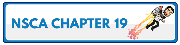 NSCA CPT Chapter 18 – Clients Who Are Preadolescent, Older, or Pregnant 1