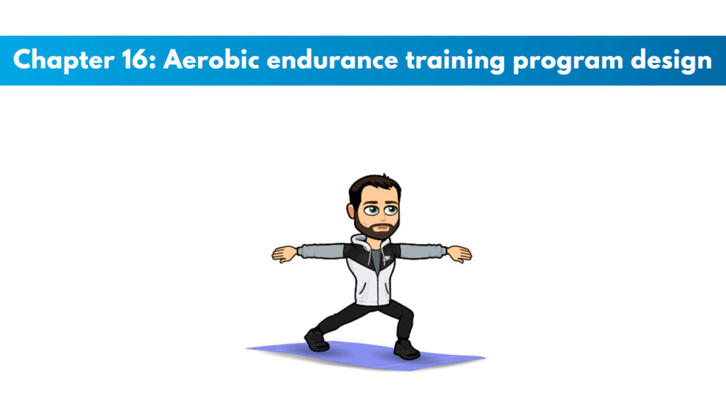 Chapter 16 – Aerobic Endurance Training Program Design