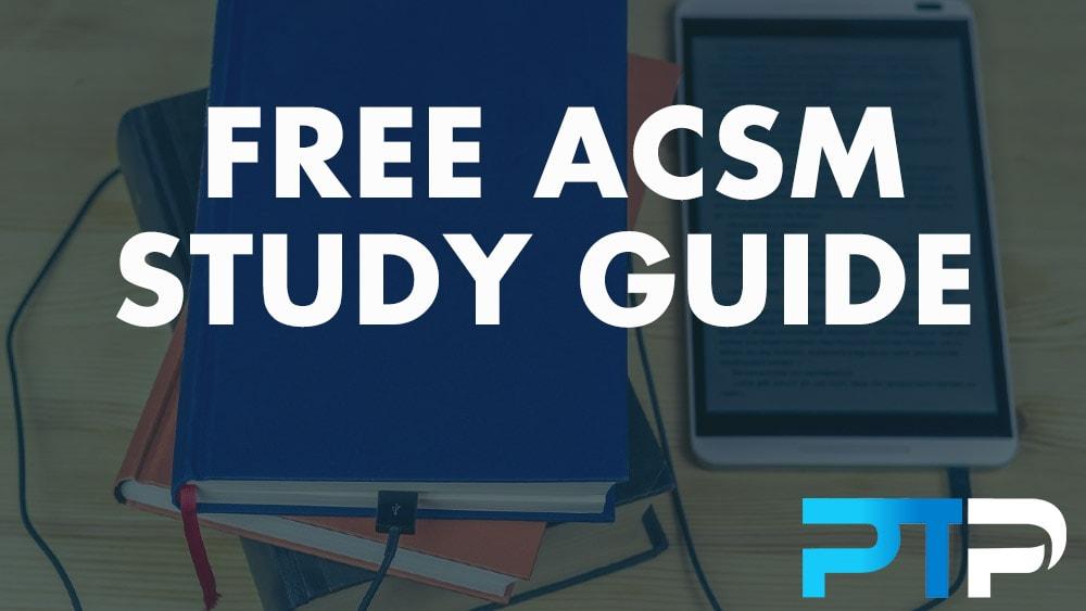 FREE ACSM Study Guide