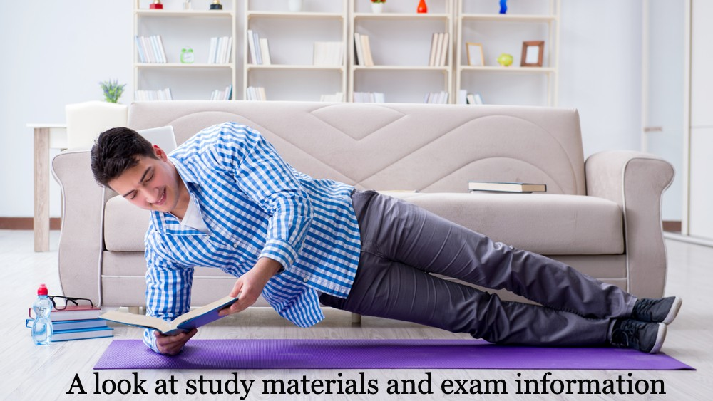 A look at study materials and exam information