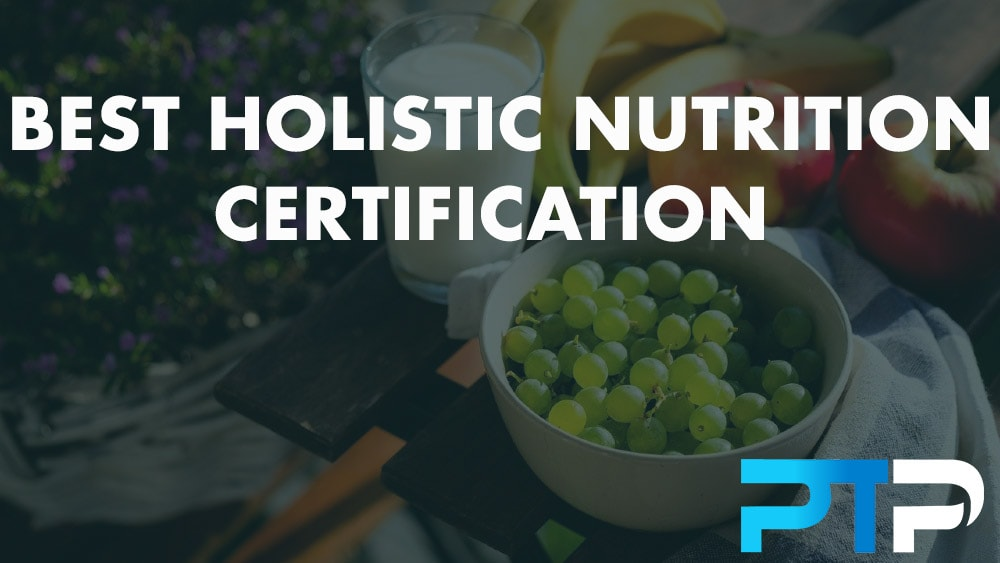 Best holistic nutrition certification