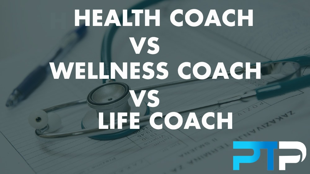 Health coach vs Wellness coach vs Life coach