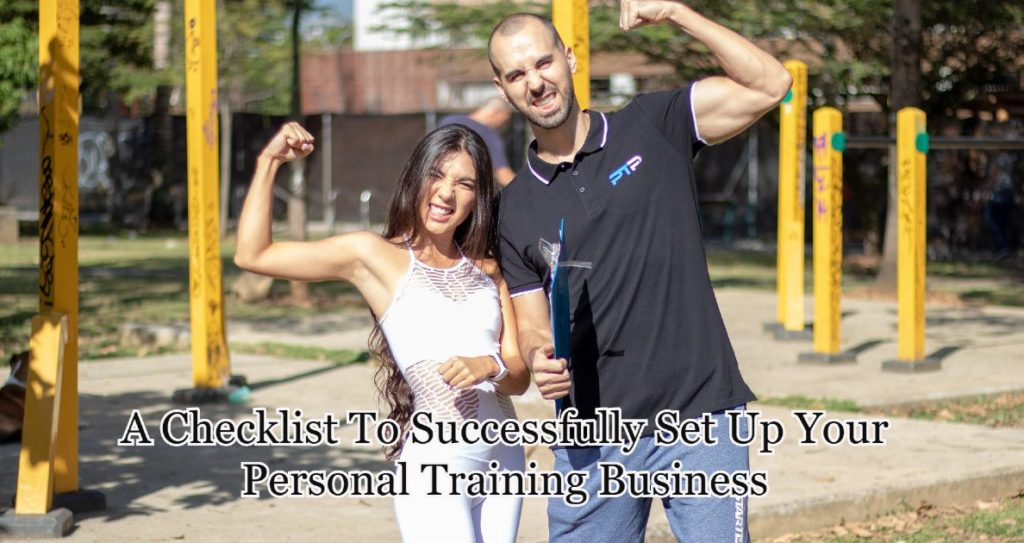 A Checklist To Successfully Set Up Your Personal Training Business