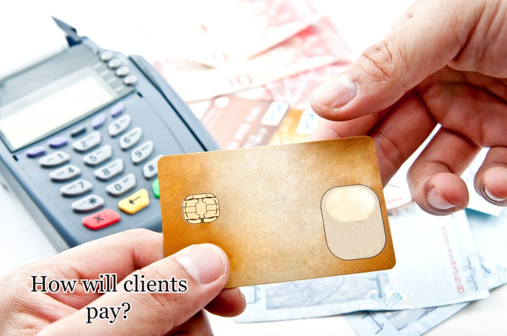 How will Clients Pay?