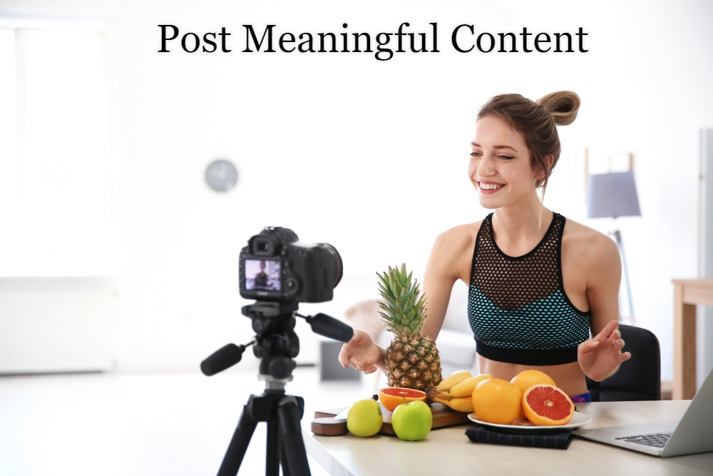 Post Meaningful Content