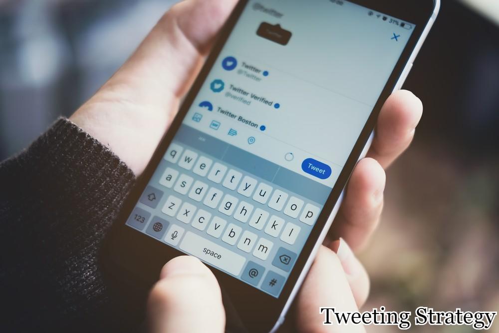 Tweeting Strategy