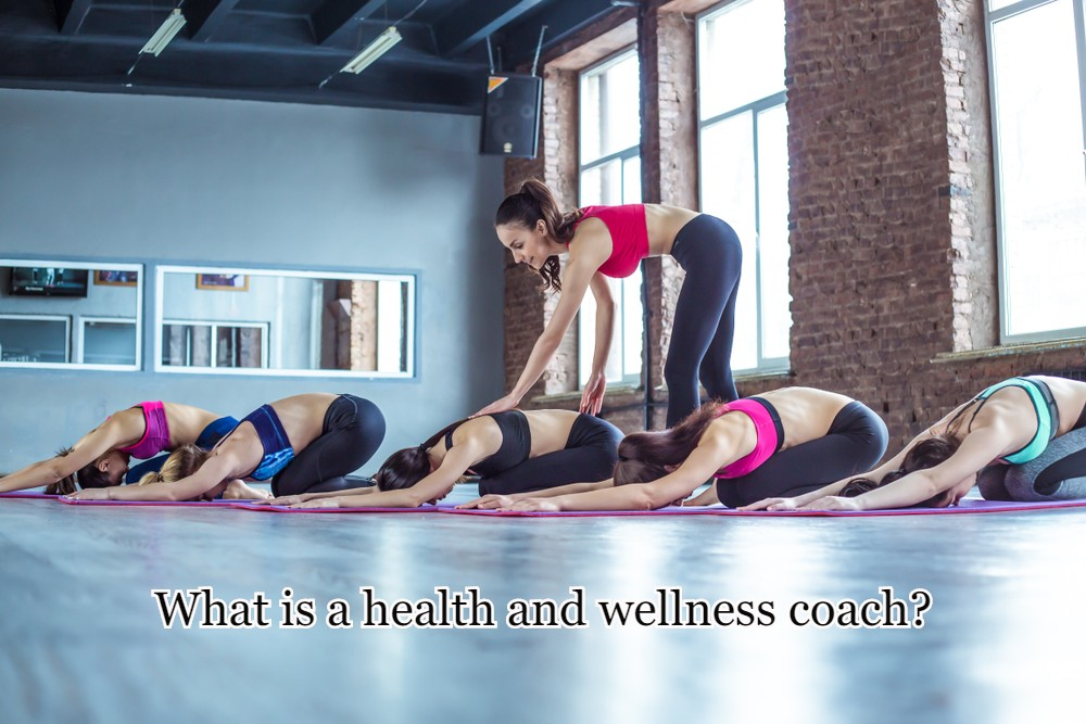 What is a health and wellness coach?