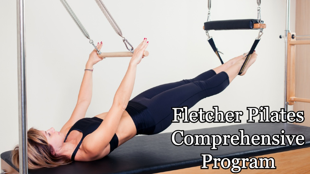 Fletcher Pilates Comprehensive Program
