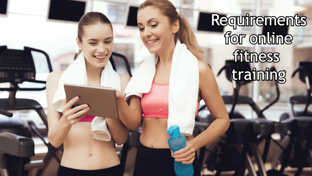 Requirements for online fitness training