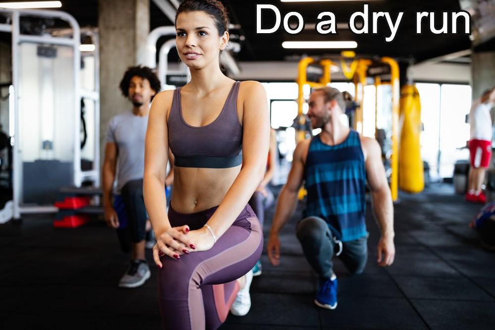 Do a dry run