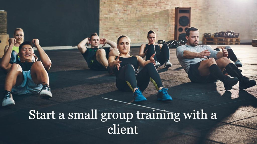 Starting a small group training with a client