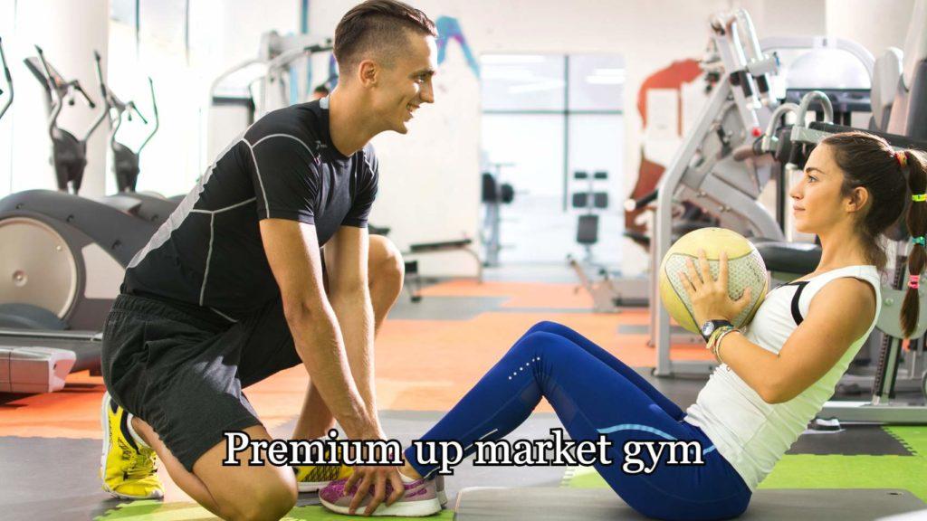 A premium up market gym.