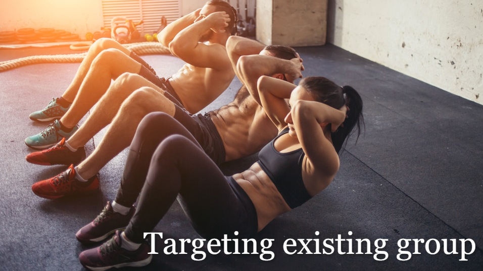 Targeting Existing group for your personal training business