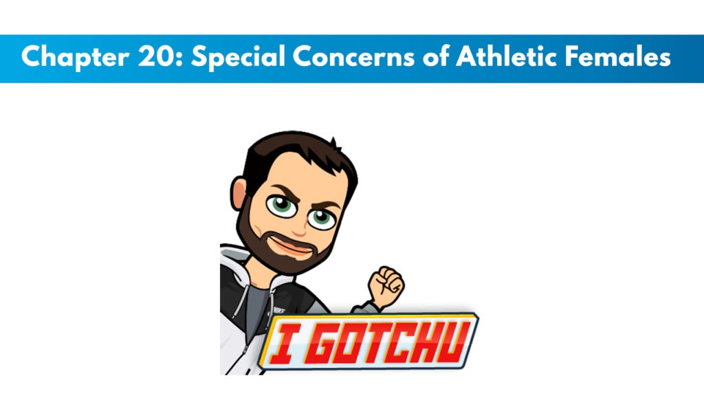 ISSA SN Chapter 20: Special Concerns of Athletic Females