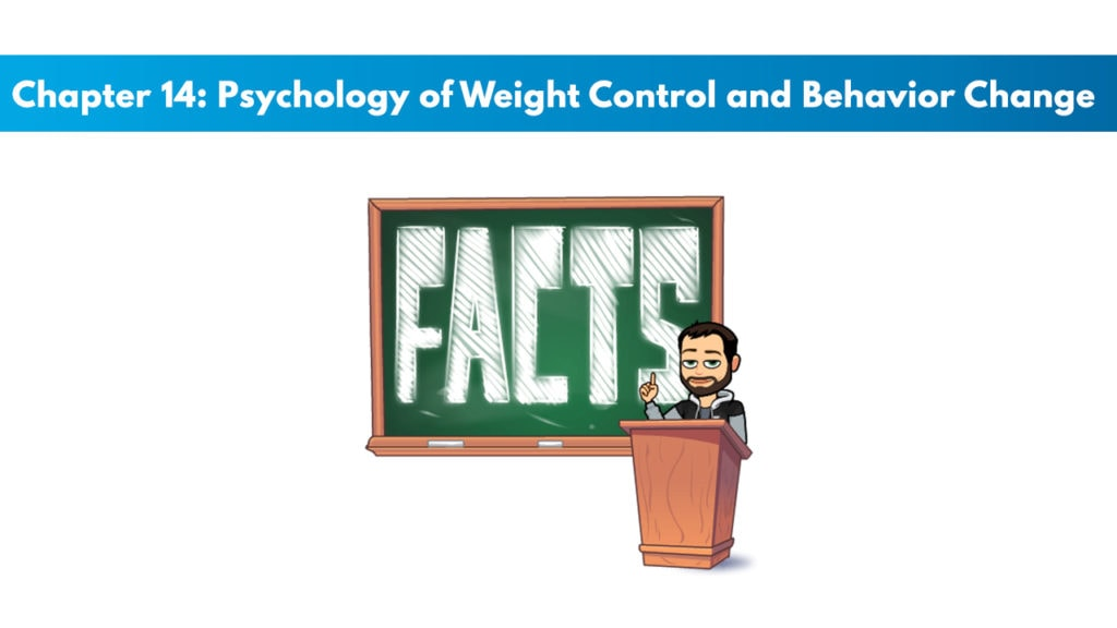 NASM CNC Chapter 14: Psychology of Weight Control and Behavior Change