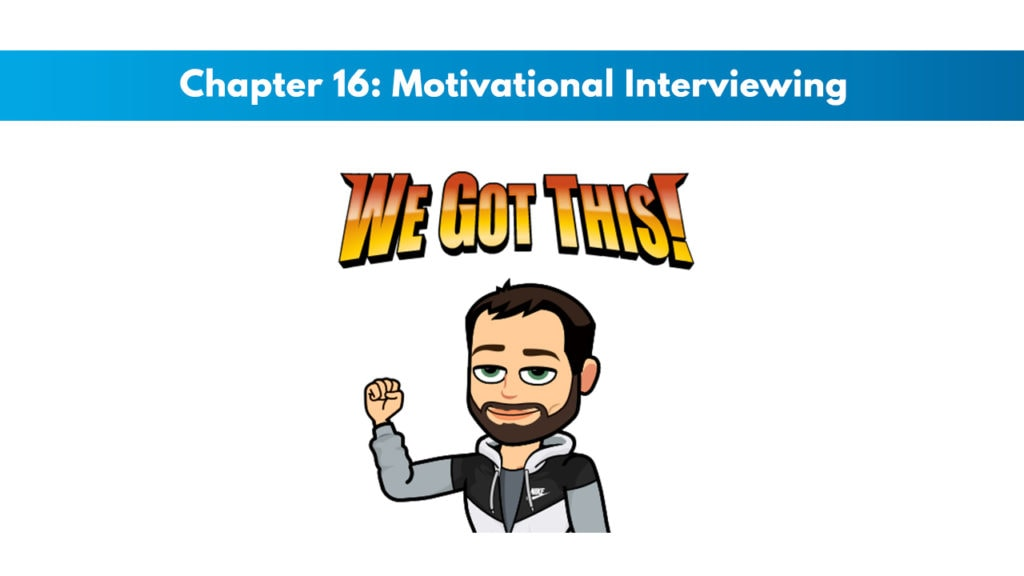 NASM CNC Chapter 16: Motivational Interviewing