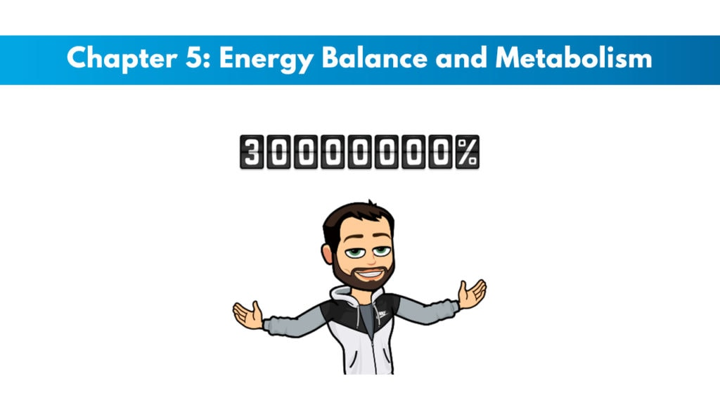 NASM CNC Chapter 5: Energy Balance and Metabolism 1