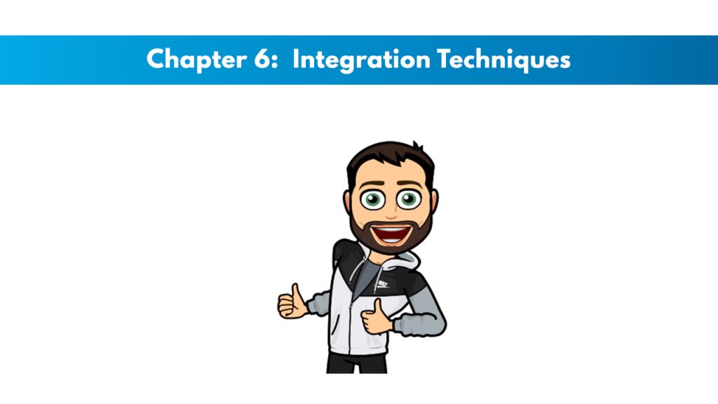 NASM CES Chapter 6: Integration Techniques 1