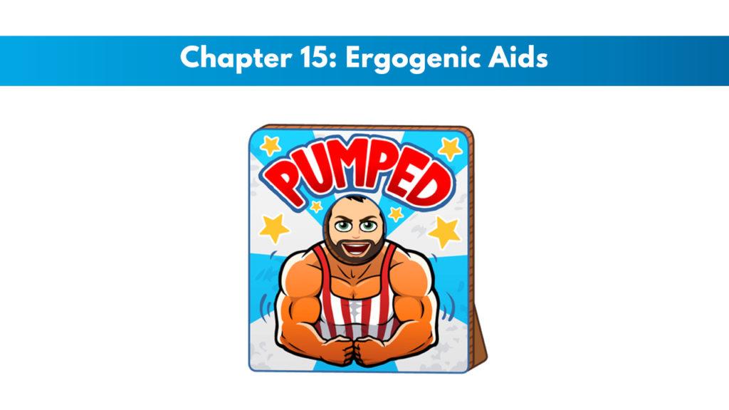 NASM PES Chapter 15: Ergogenic Aids 2