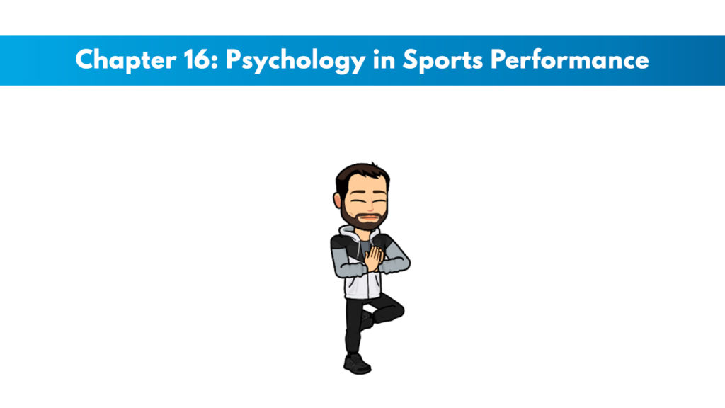 NASM PES Chapter 16: Psychology in Sports Performance 1