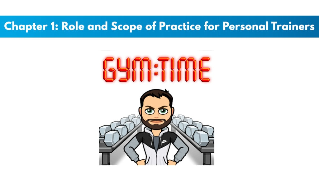 ACE 6th Edition Chapter 1: Role and Scope of Practice for Personal Trainers 1