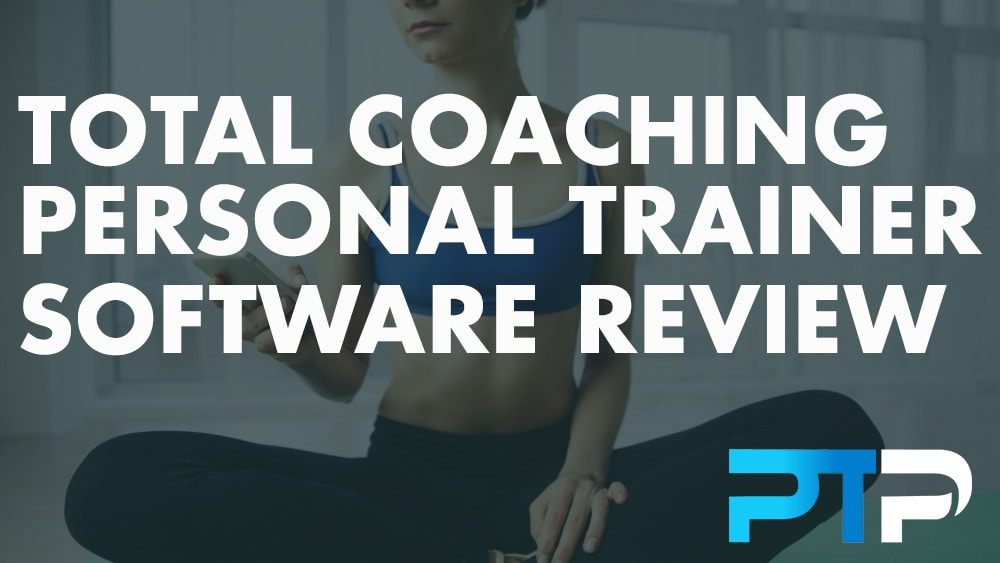 Total coaching personal trainer software review