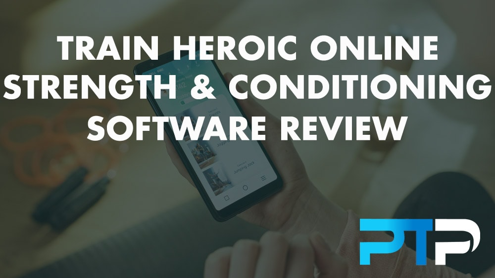 Train Heroic Online Strength and Conditioning Software Review