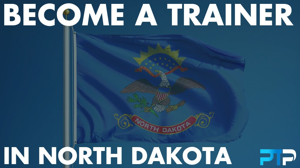 How To Become A Personal Trainer in North Dakota