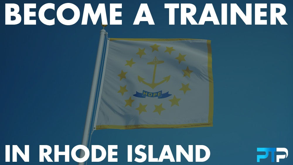 How To Become A Personal Trainer in Rhode Island