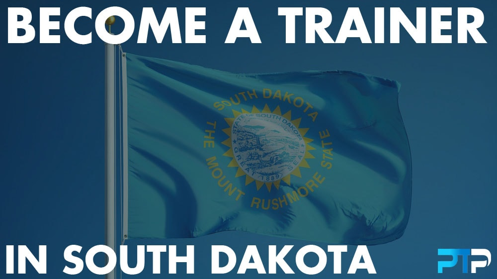 How To Become A Personal Trainer in South Dakota