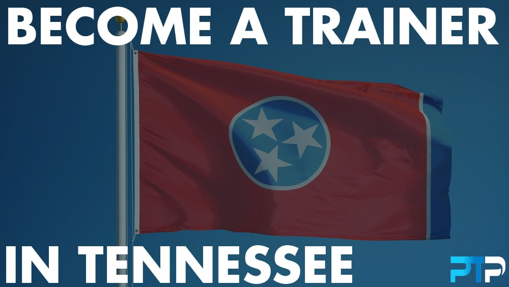 How To Become A Personal Trainer in Tennessee