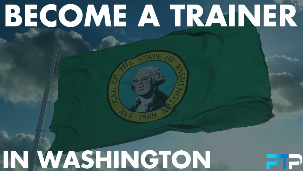 How To Become A Personal Trainer in Washington