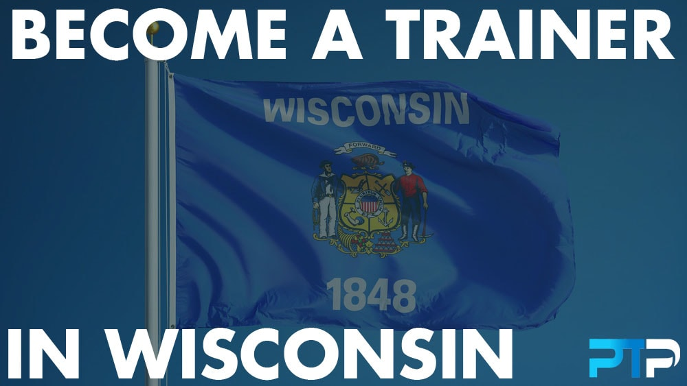 How To Become A Personal Trainer in Wisconsin