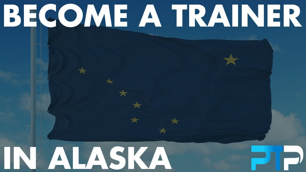 How To Become A Personal Trainer In Alaska