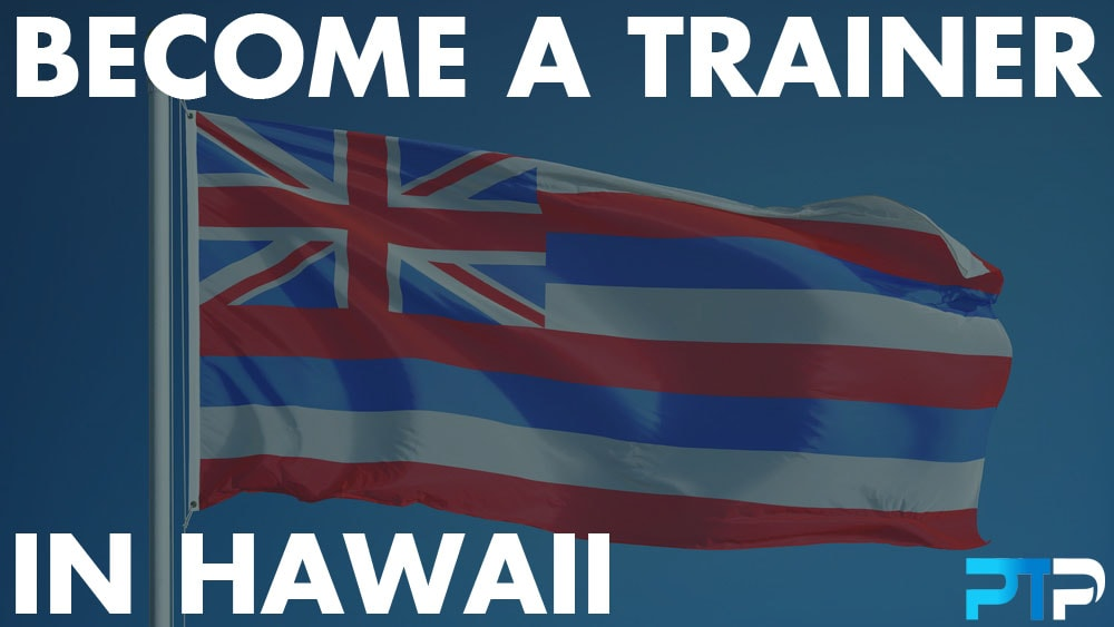 How To Become A Personal Trainer In Hawaii