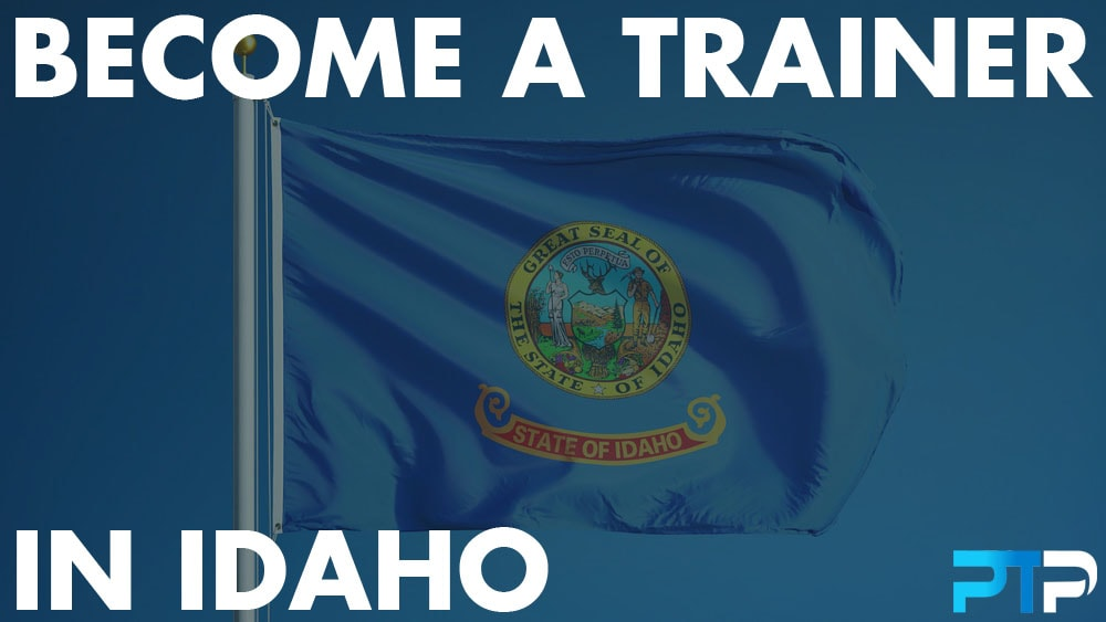 How To Become A Personal Trainer in Idaho