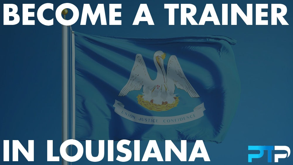 How To Become A Personal Trainer in Louisiana