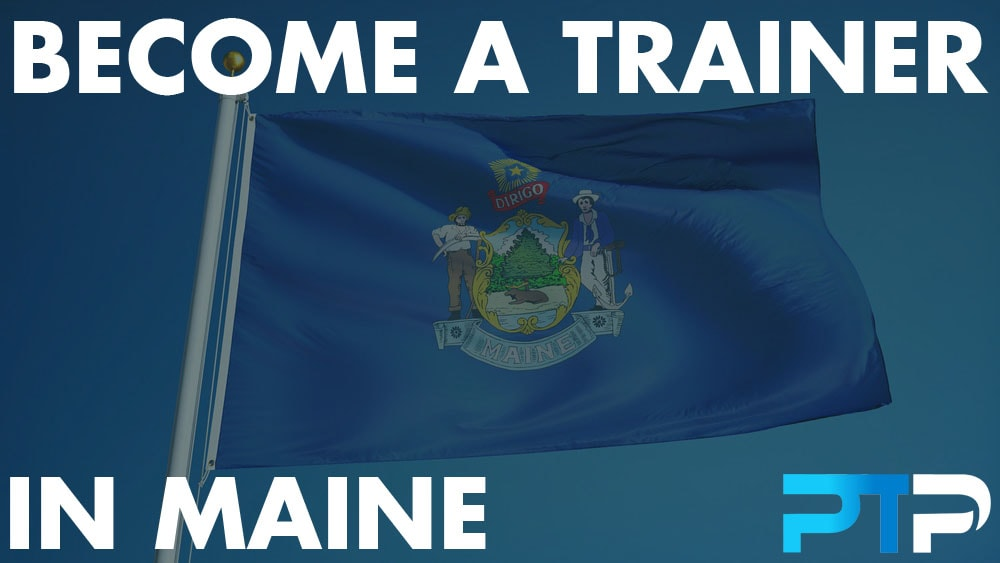 How To Become A Personal Trainer in Maine