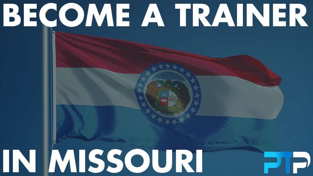How To Become A Personal Trainer in Missouri
