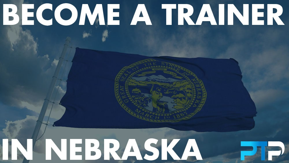 How To Become A Personal Trainer in Nebraska