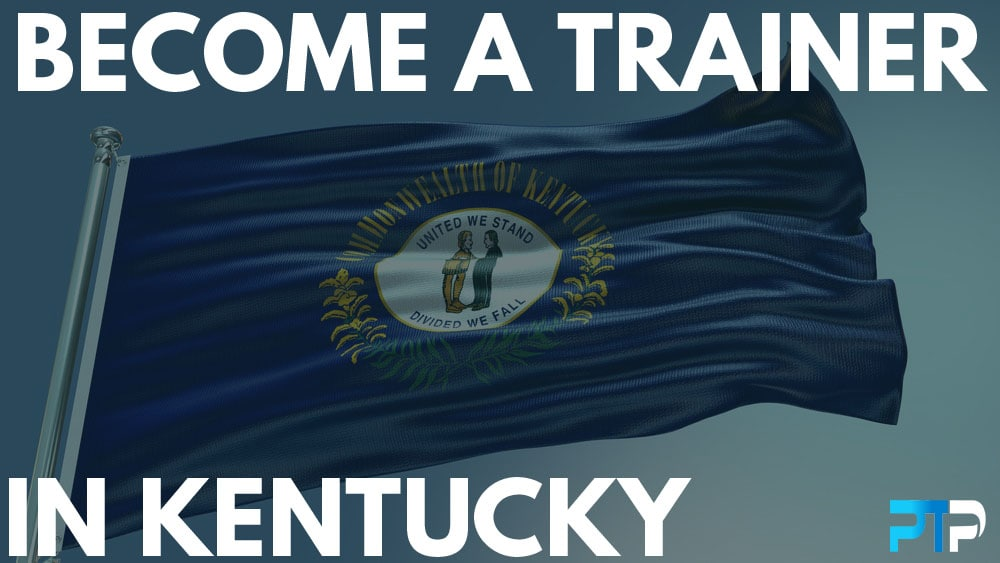 How To Become A Personal Trainer in Kentucky