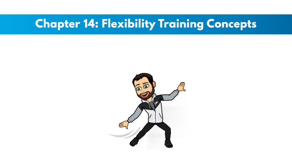NASM CPT 7th Edition Chapter 14: Flexibility Training Concepts 1