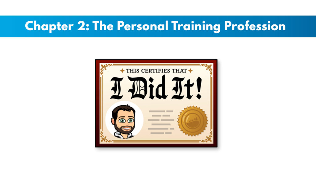 NASM CPT 7th Edition Chapter 2: The Personal Training Profession 1