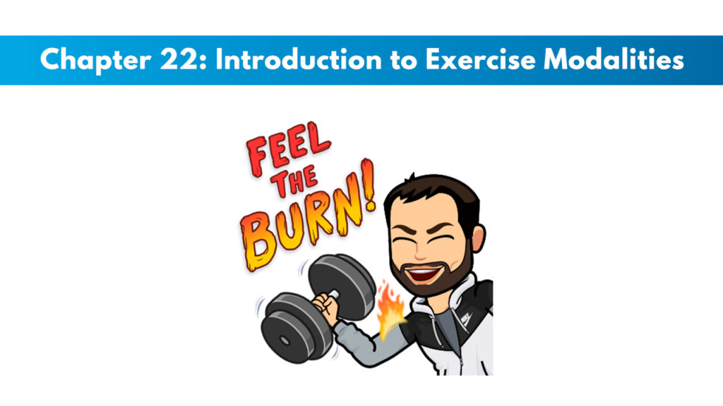 NASM CPT 7th Edition Chapter 22: Introduction to Exercise Modalities 1