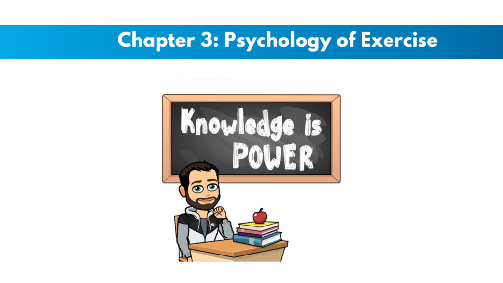 NASM CPT 7th Edition Chapter 3: Psychology of Exercise 1