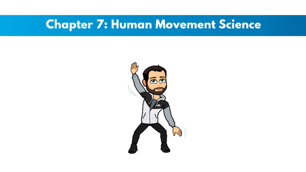 NASM CPT 7th Edition Chapter 7: Human Movement Science 2