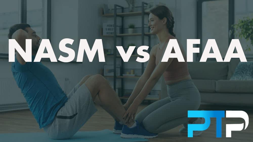 NASM vs AFAA